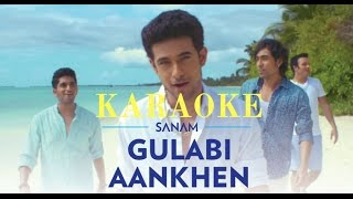 Gulabi Aankhen | Sanam | karaoke | karaoke with lyrics | clean