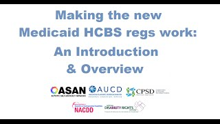 Understanding the New CMS HCBS Settings Rule: An Introduction & Overview
