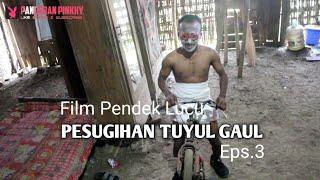 Film Pendek Lucu Pesugihan Tuyul Gaul Eps.3