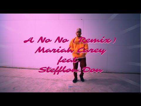 A No No Remix - Mariah Carey Feat. Stefflon Don   Dance Choreography By Malachi Simmons