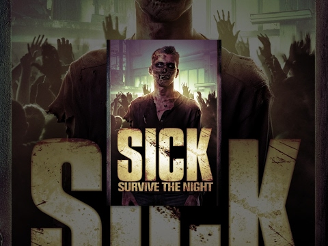 SICK: Survive the Night | Full Horror Movie
