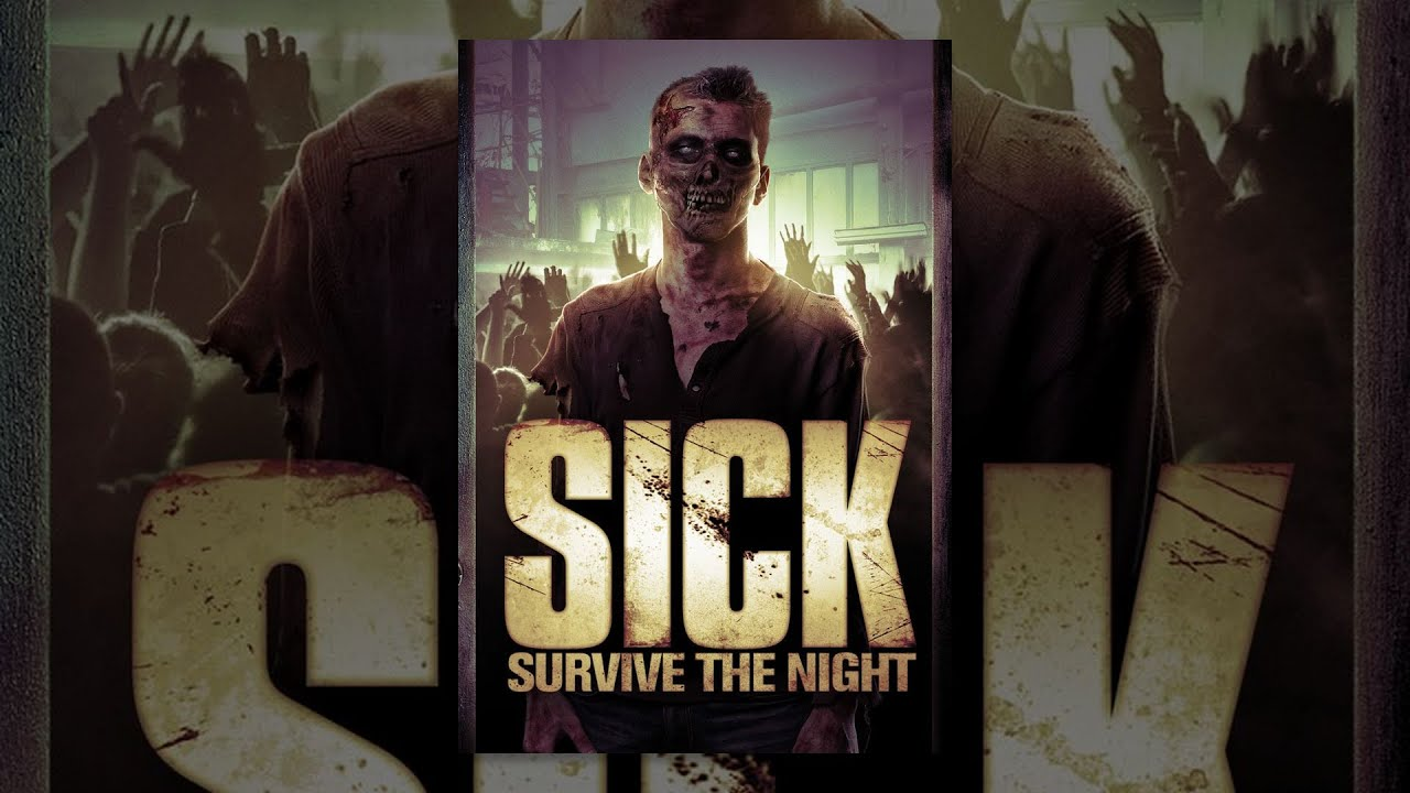 Download SICK: Survive the Night |  FREE Full Horror Movie