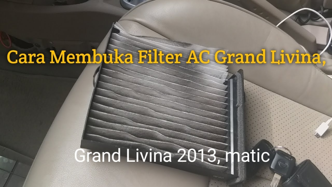 Cara Buka Filter Ac Nissan Grand Livina