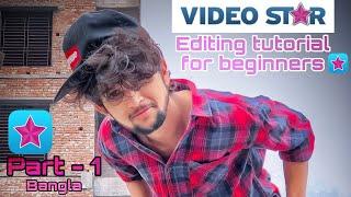 VIDEO STAR Editing tutorial for beginners in bangla | Part- 1 | Ornim Hossain screenshot 2