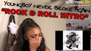 Youngboy Never Broke Again - Rock & Roll Intro | Reaction