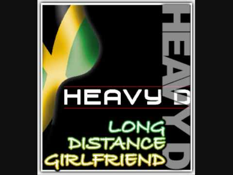 Heavy D - Long Distance Girlfriend