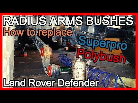 DIY RADIUS ARMS BUSHES REPLACEMENT | Superpro & Polybush | Land Rover Defender | Maintenance series