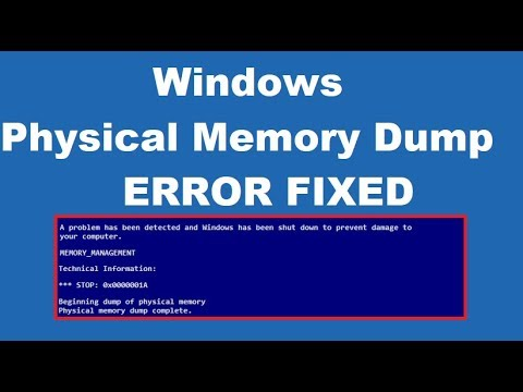 How To To Fix Physical Memory Dump Error