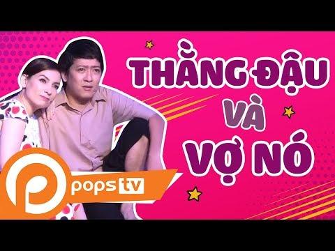 [Series Hài Vật Vã] - Thằng Đậu Và Vợ Nó - Trường Giang, Phi Nhung