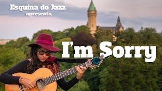 ESQUINA DO JAZZ apresenta: I'm Sorry _ Carolina Zingler