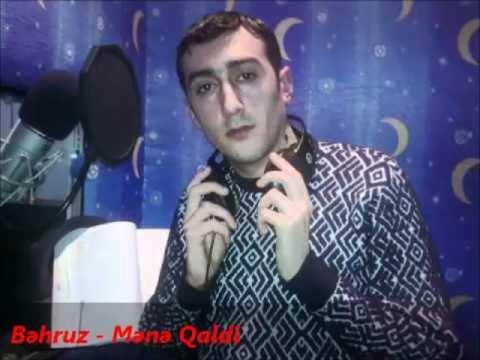 Behruz - Mene Qaldi