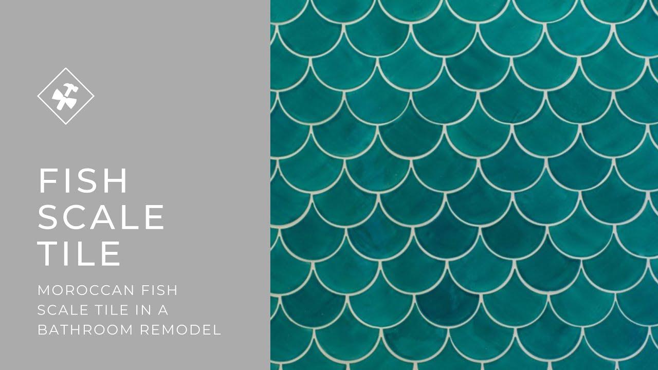moroccan fish scale tile bathroom remodel