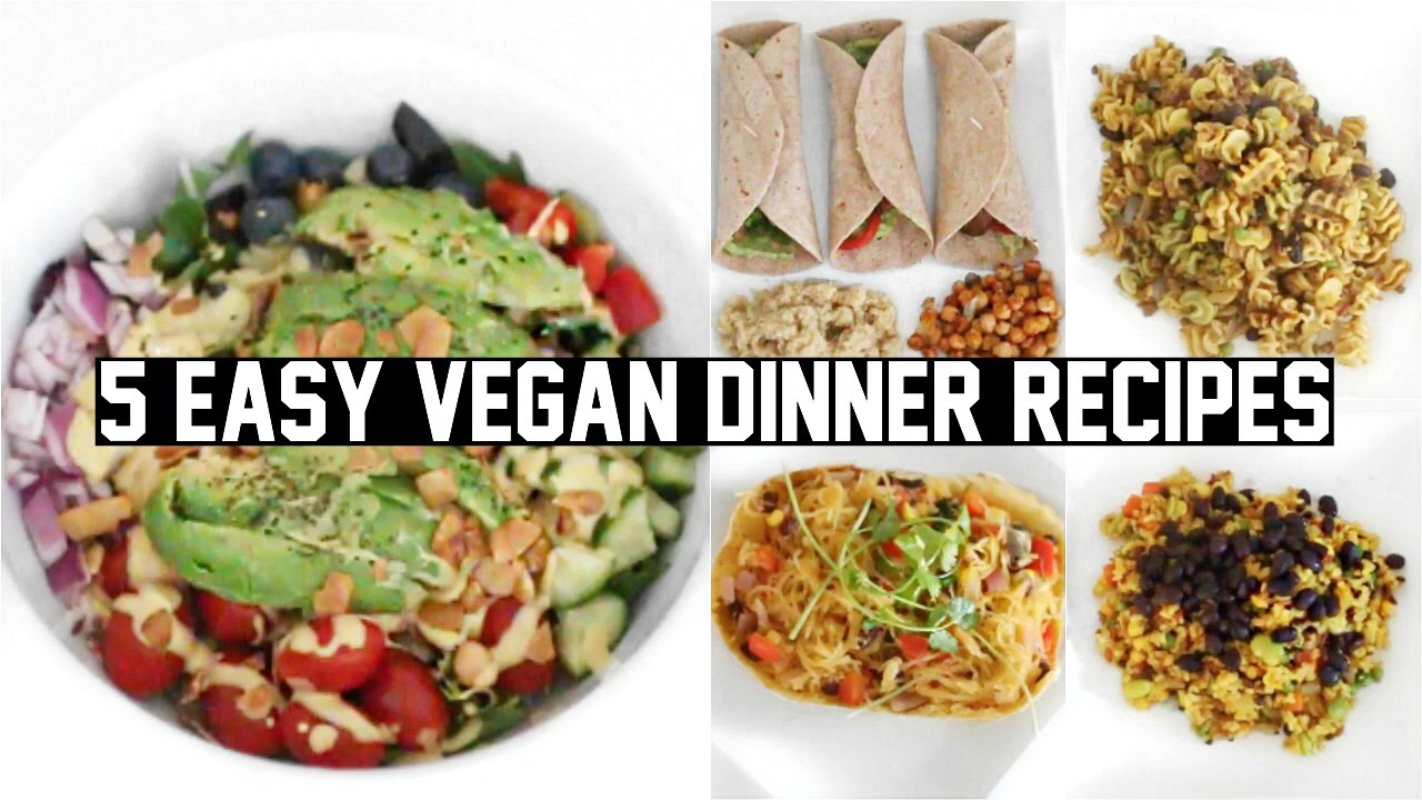 Five easy healthy vegan dinner recipes youtube forumfinder Choice Image