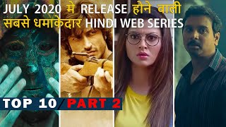 Top 10 Best Hindi Web Series Release On July 2020