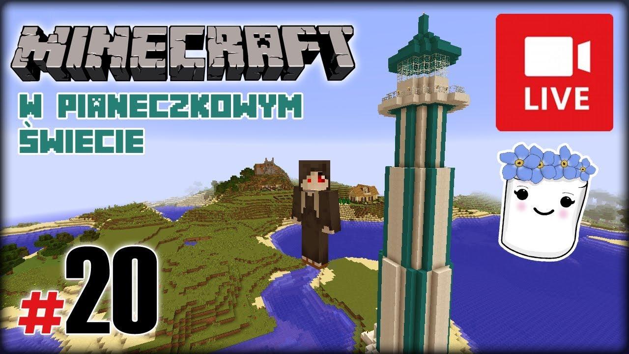 """[Archiwum] Live – Minecraft w Pianeczkowym świecie (12) – [1/2] – """"Wielkie melony"""""""