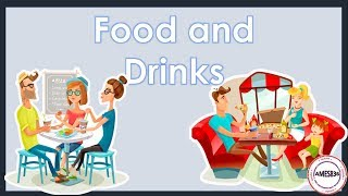 Food and Drinks  - English Language
