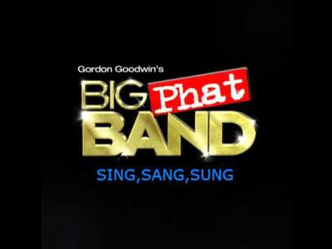 Big Phat Band:Sing,Sang,Sung (2001)