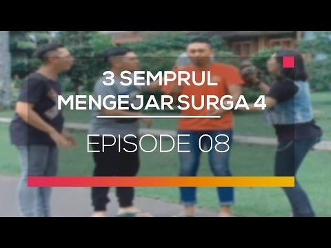 3 Semprul Mengejar Surga 4 - Episode 08