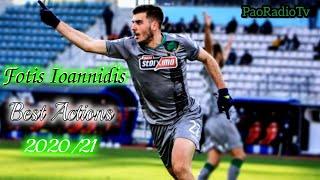 Fotis Ioannidis | Best Actions (2020/21)