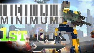 Minimum - First Look