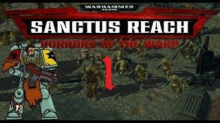 Daemons Vs Orks | Warhammer 40k: Sanctus Reach – Horrors of The Warp Campaign #1