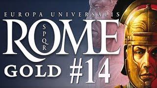 Europa Universalis:  Rome - Roman Campaign #14