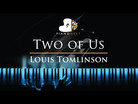 Louis Tomlinson - Two of Us - Piano Karaoke / Sing Along Cover with Lyrics