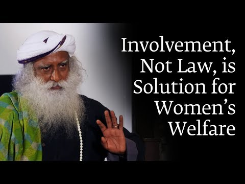 Involvement, Not Law, is Solution for Women's Welfare from YouTube · Duration:  6 minutes