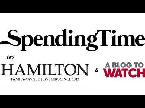 Spending Time: With Hamilton Jewelers On What It Takes To Be
