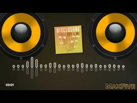 Disclosure - You & Me Flume Remix BassBoost