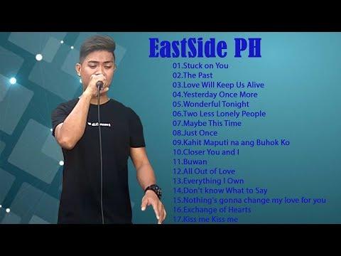 NEW EastSide PH Songs - EastSide PH greatest hits - EastSide PH full album