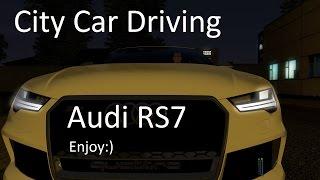 City Car Driving - Audi RS7