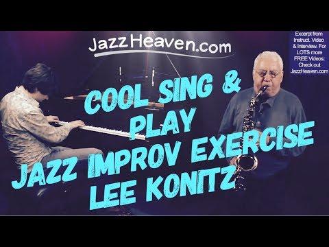Jazz Improvisation Lesson *Lee Konitz* Cool Sing & Play Exercise JazzHeaven.com