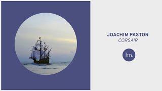 Joachim Pastor - Corsair