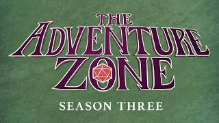 The Adventure Zone: Season 3 Trailer