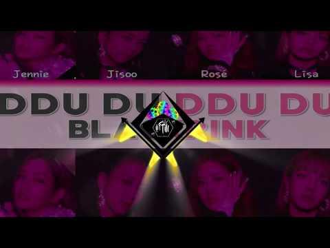BLACKPINK - '뚜두뚜두 (DDU - DU DDU - DU)' (Mackerels Remix)
