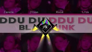 Gambar cover BLACKPINK - '뚜두뚜두 (DDU - DU DDU - DU)' (Mackerels Remix)