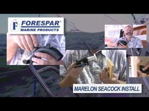Forespar - Marelon Seacock Installation