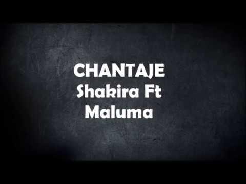 Shakira - Chantaje Ft Maluma Lyrics (Letra)