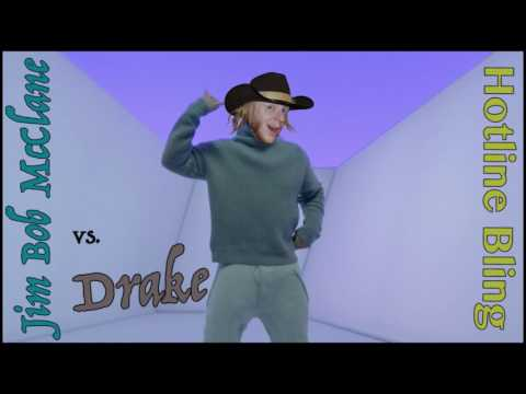 Jim Bob McClane Vs Drake - Hotline Bling
