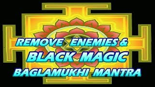 Mantra To Remove Enemies & Black Magic - Bagalamukhi Mantra बगलामुखि मंत्र