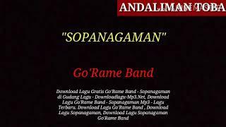 Lirik Lagu Batak SOPANAGAMAN - Go'Rame Band