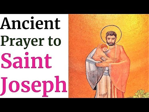 Prayer to St Joseph, patron of Family, Fathers, Workers, Universal Church, Sick, Happy Death