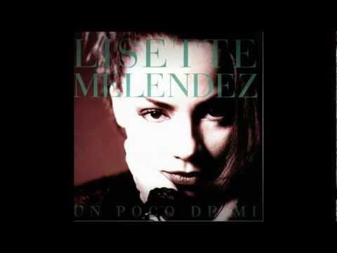 Lisette Melendez - Algo De Mi