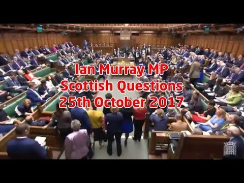 Ian Murray MP | Scottish Questions: Brexit impact assessment | 25.10.17