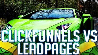 ClickFunnels Review vs LeadPages Review - The ULTIMATE Review (No Fluff)
