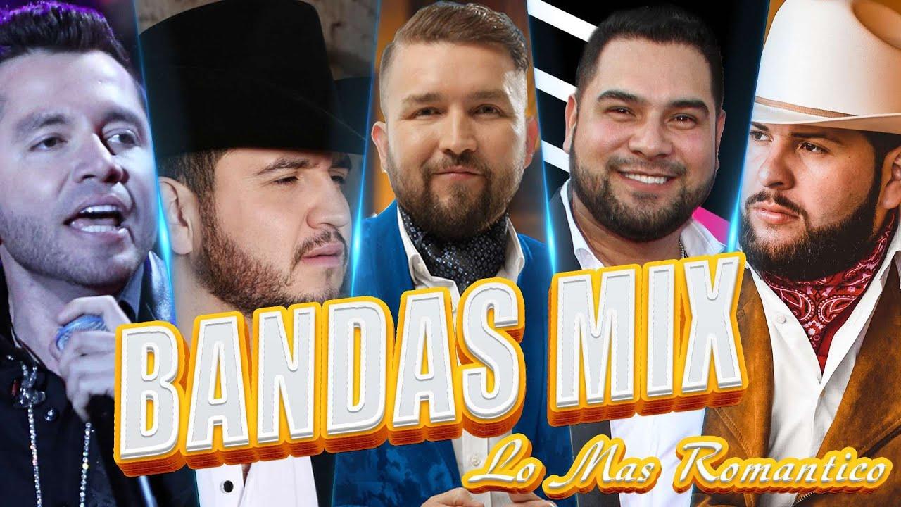 Download BANDAS MIX LO MAS ROMANTICO y LO MAS NUEVO - BANDA MS, LA ADICTIVA, EL RECODO, CALIBRE 50