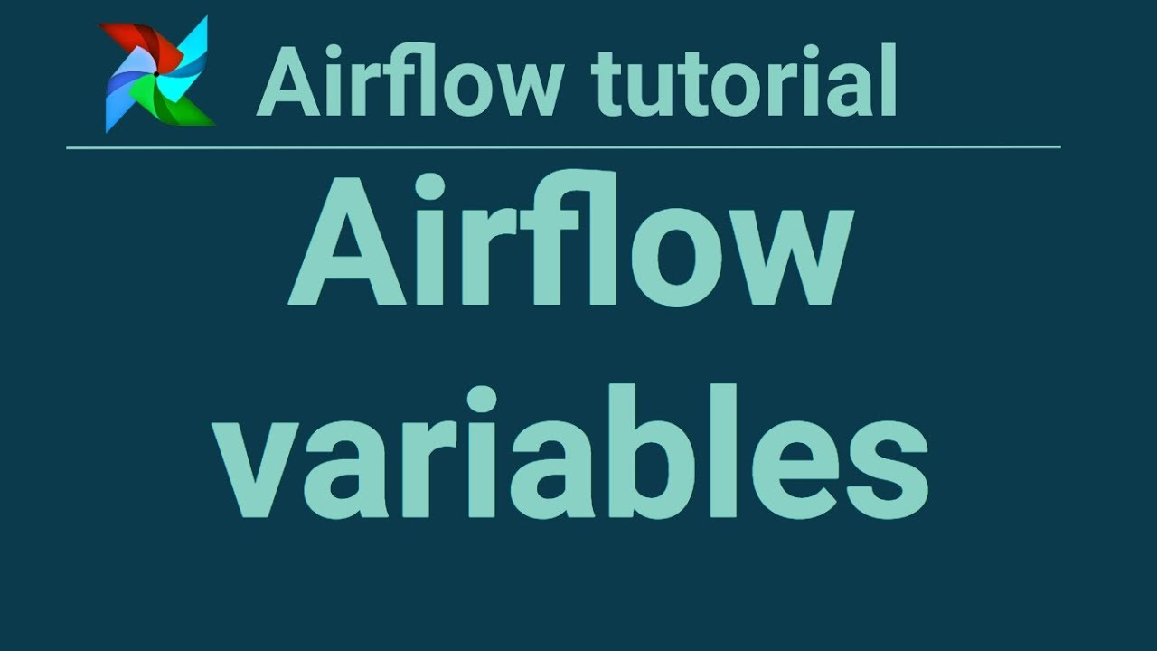 Airflow tutorial 7: Airflow variables - Apply Data Science