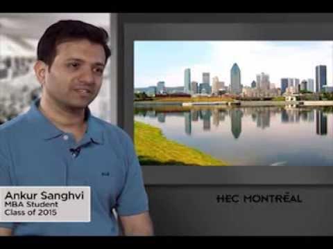 HEC Montréal Business School - MBA Student Ankur Sanghvi - Class of 2015