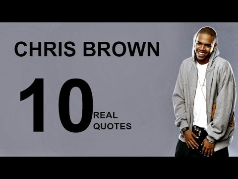Chris Brown 10 Real Life Quotes on Success | Inspiring | Motivational Quotes